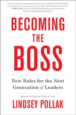 Becoming the Boss By Pollak, Lindsey