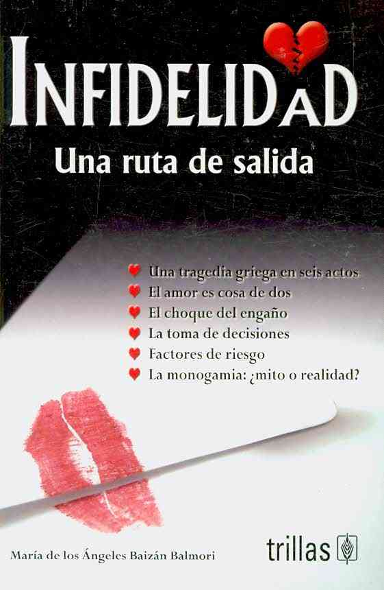 Infidelidad/ Infidelity By Balmori, Maria De Los Angeles Baizan